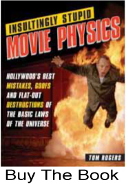 Intuitor Insultingly Stupid Movie Physics